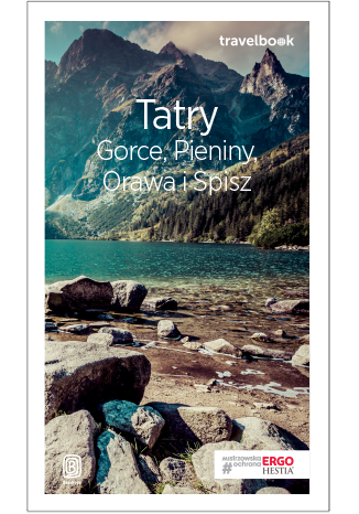 Tatry, Gorce, Pieniny, Orawa i Spisz. Travelbook.